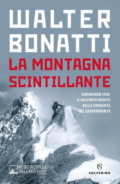 Bonatti-La-Montagna-Scintillante-COVER-libreria.thumb.jpg.6f3274e685cea8a2c659180c04b20ca5.jpg