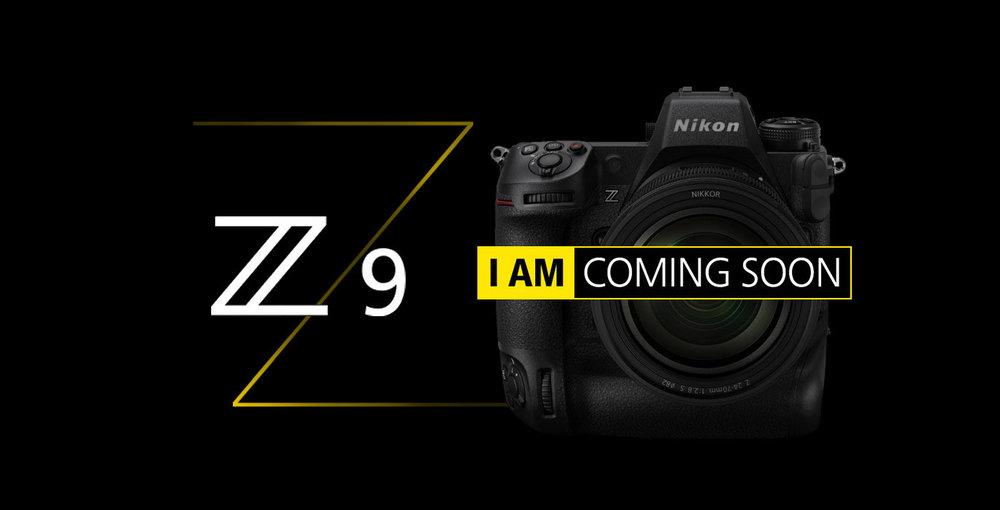 NIKON-Z9-I-am-coming-soon-presso-Metrophoto-Roma.thumb.jpg.d6e5c0e4fcfde10ab30d5814ea53ca38.jpg