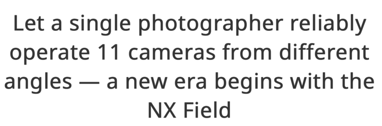 Nikon-NX-Field-remote-shooting-system-8-768x253.png.09fa5508396efdff6a4532ab6baeecbd.png